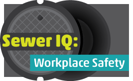 Sewer IQ: Workplace Safety